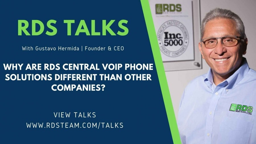 RDS TALKS with CEO Gustavo Hermida - Why are RDS Central VoIP Phone solutions different than other companies?